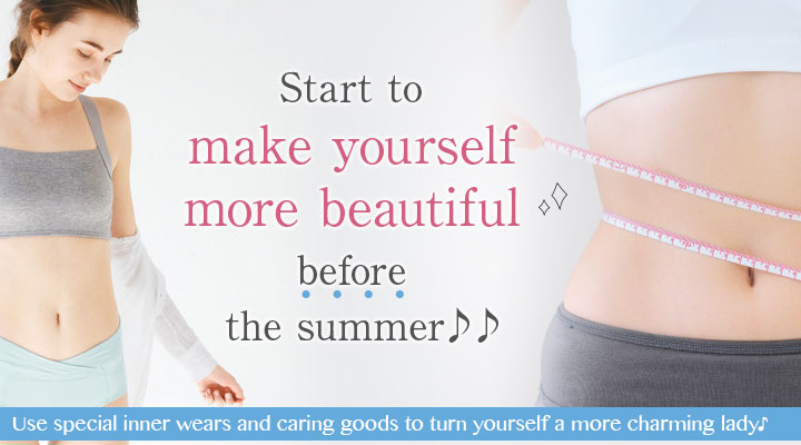 Start to make yourself more beautiful before the summer