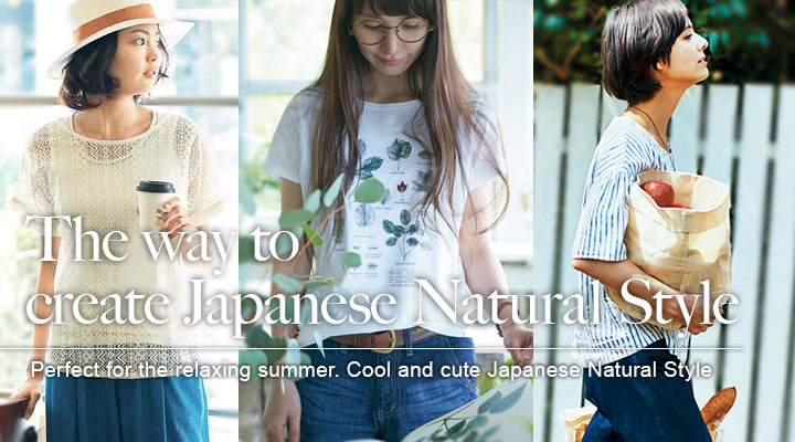 The way to create Japanese Natural Style