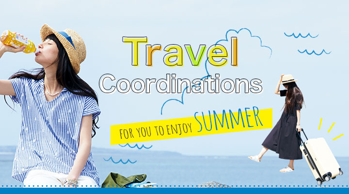 Travel Coordinations for you to enjoy summer