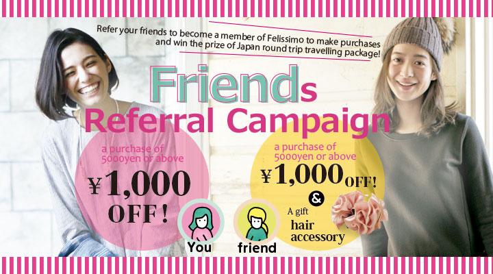 Friends Referral Campaign