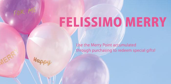 Felissimo Merry