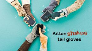 Kitten shaking tail gloves