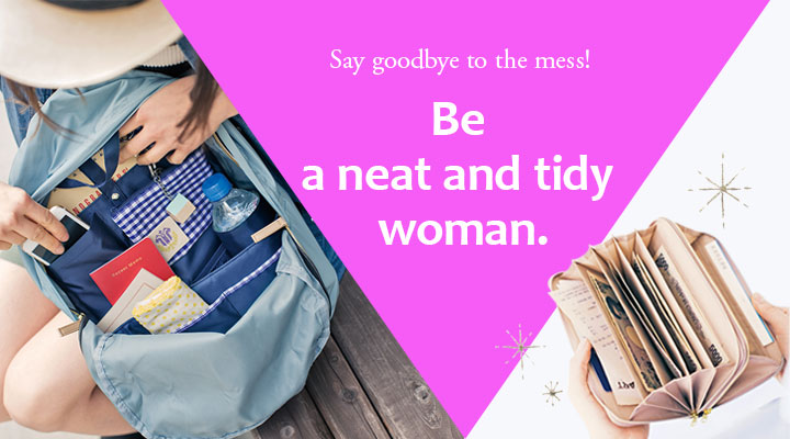 Be a neat and tidy woman