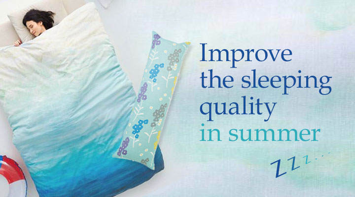 Improve the sleeping quality in summer