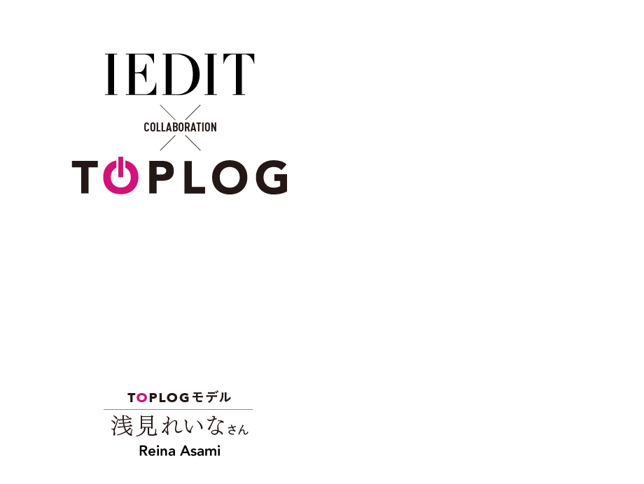 IEDIT × TOPLOG COLLABORATION